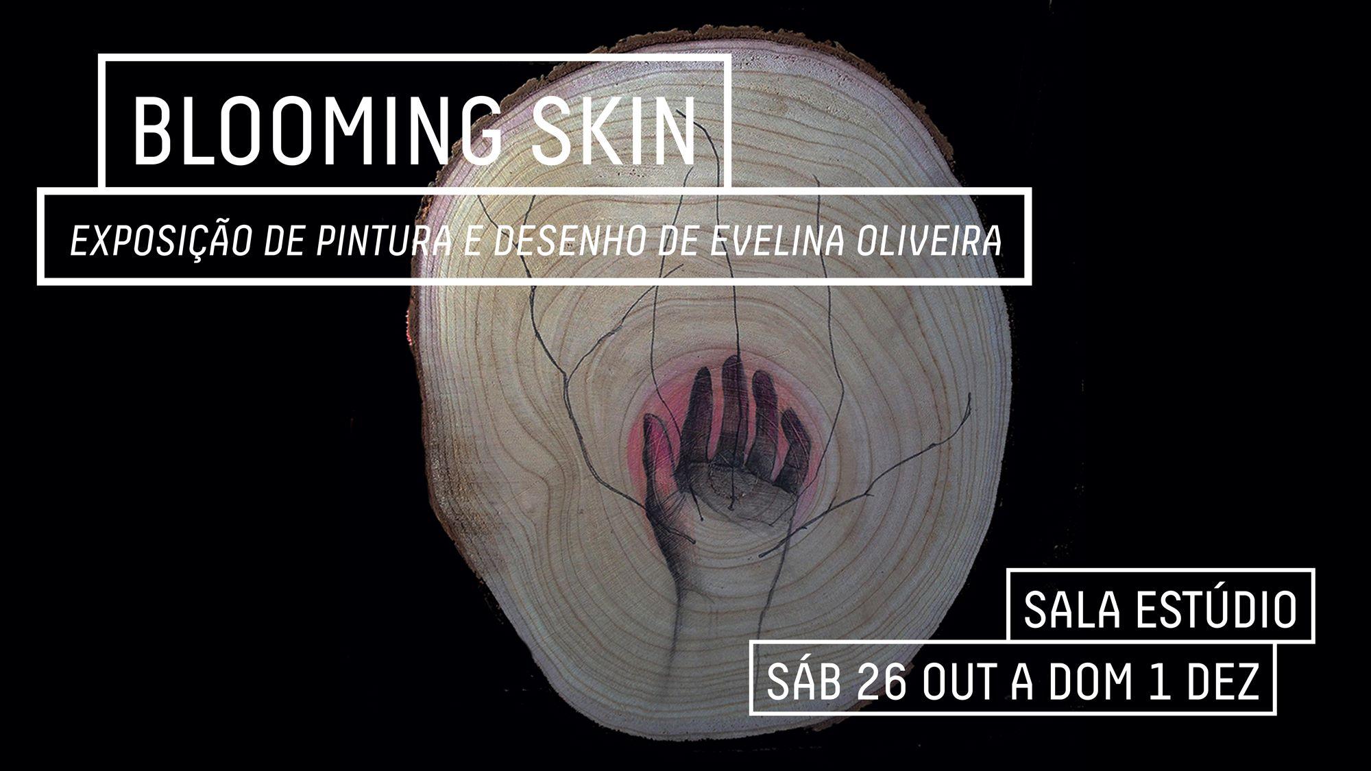 Blooming Skin Exposição de Pintura e Desenho de Evelina Oliveira no CAA – Centro de Artes de Águeda
